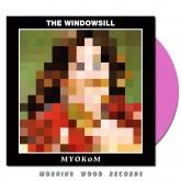 The Windowsill - MYOKOM LP pink