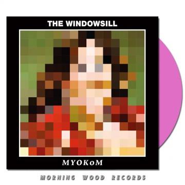 The Windowsill – MYOKOM LP pink