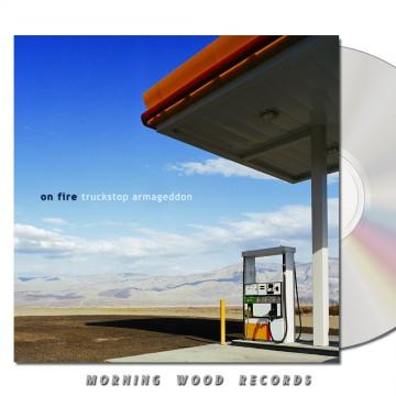 On Fire – Truckstop CD